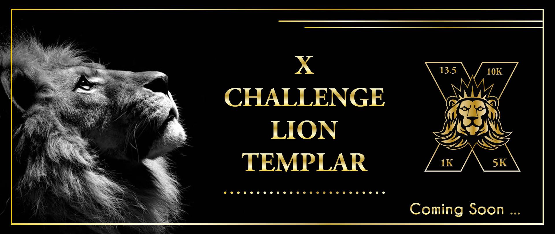 X challenger and Lion Templar